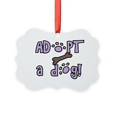 ADOPT A DOG! Ornament