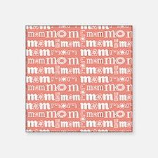 "World's Sweetest Mom Square Sticker 3"" x 3"""