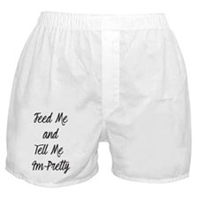Feed me Boxer Shorts