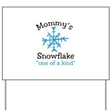 Mommys Snowflake Yard Sign