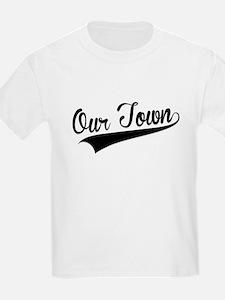 Our Town, Retro, T-Shirt