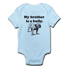 My Brother Is A Bully Body Suit