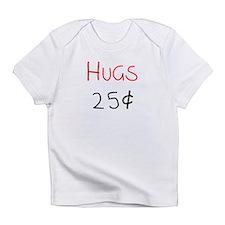 Hugs 25 Cents Infant T-Shirt