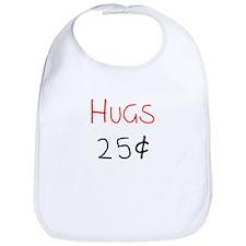 Hugs 25 Cents Bib