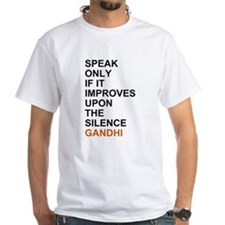 Gandhi - Speak only if it improves... T-Shirt