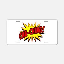 Cha-Ching! Aluminum License Plate
