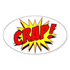 Crap! Decal