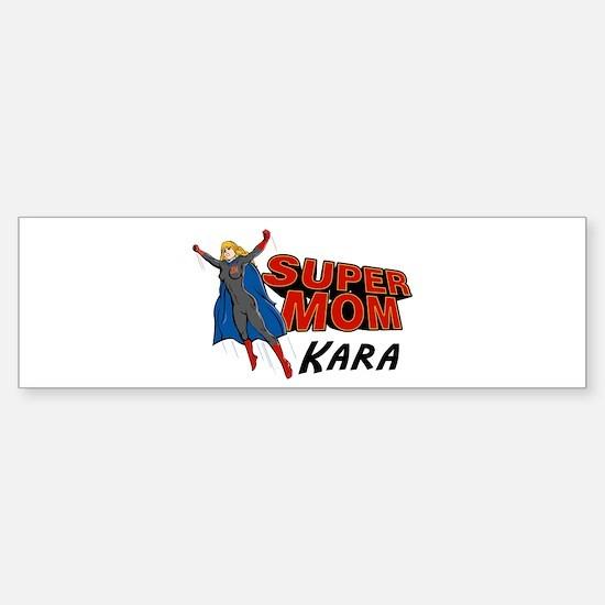 Supermom Kara Bumper Bumper Bumper Sticker