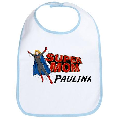 Supermom Paulina Bib