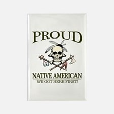 Proud Native American (We Got Here First) Magnets