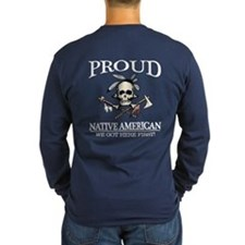 Proud Native American (we Got Long Sleeve T-Shirt