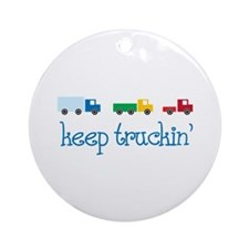 keep truckin Ornament (Round)