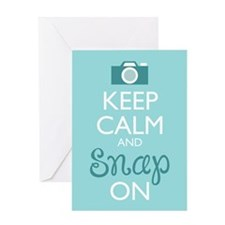 Keep Calm and Snap On Greeting Cards