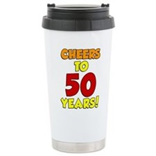 Cheers To 50 Years Drinkware Travel Mug