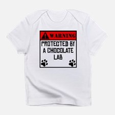 Protected By A Chocolate Lab Infant T-Shirt