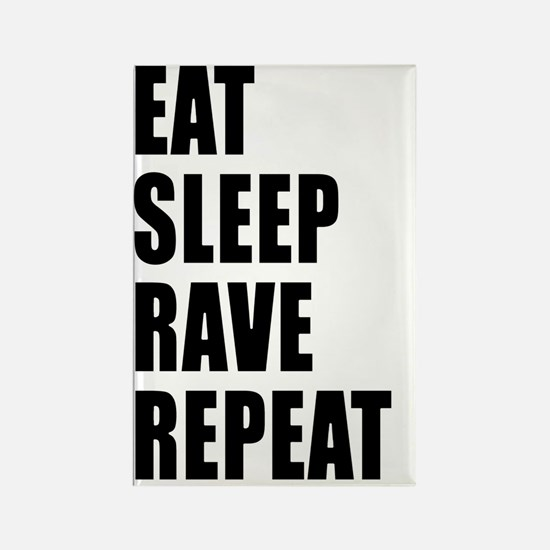 Eat Sleep Rave Repeat Rectangle Magnet