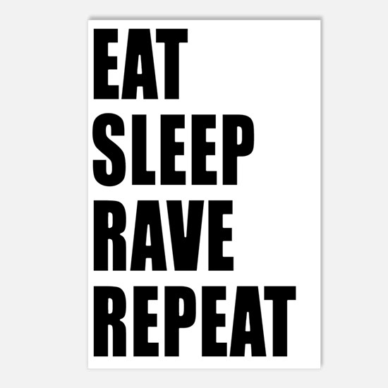 Eat Sleep Rave Repeat Postcards (Package of 8)