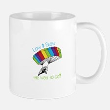 Low SLow - tHe way to Go! Mugs