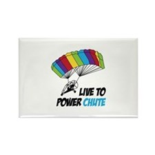 LIVE TO POWER CHUTE Magnets