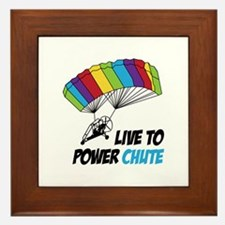 LIVE TO POWER CHUTE Framed Tile