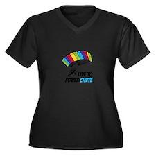 LIVE TO POWER CHUTE Plus Size T-Shirt