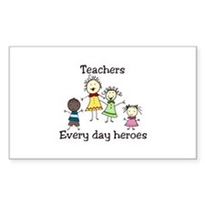 Teachers Every day heroes Decal
