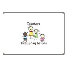 Teachers Every day heroes Banner