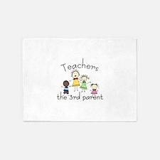 Teachers the 3rd parent 5'x7'Area Rug