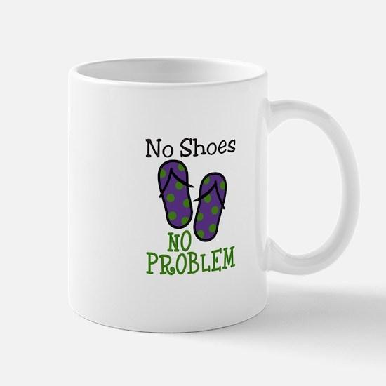 No Shoes No Problem Mugs