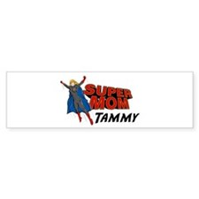 Supermom Tammy Bumper Bumper Sticker