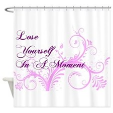 Lose Yourself In A Moment Shower Curtain