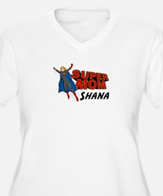 Supermom Shana T-Shirt