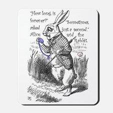 How Long Is Forever Mousepad
