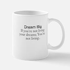 DreamBig Mugs
