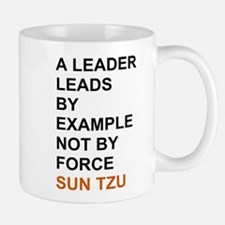 Sun Tzu - A leader leads by example... Mugs