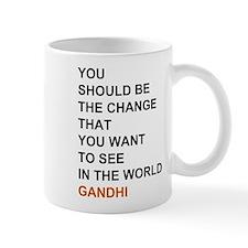 Gandhi - You should be the change... Mugs