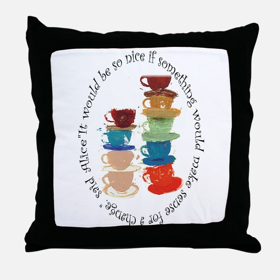 Its a Mad, Mad, Mad world, Alice Throw Pillow