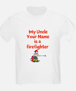 My Uncle (Your Name) Is A Firefighter T-Shirt