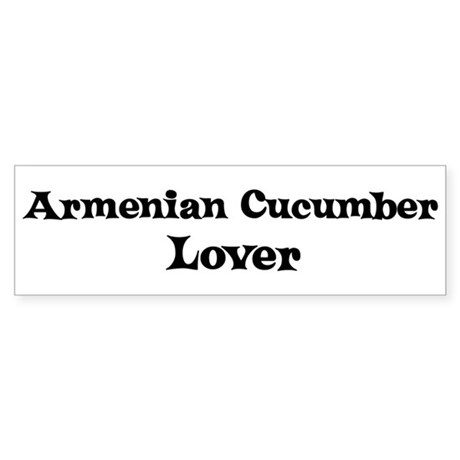 Armenian Cucumber lover Bumper Sticker