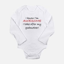 Im Awesome I Take After My Godmother Body Suit