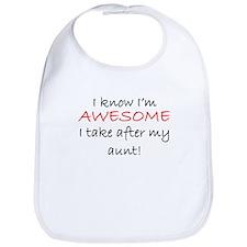 Im Awesome I Take After My Aunt Bib
