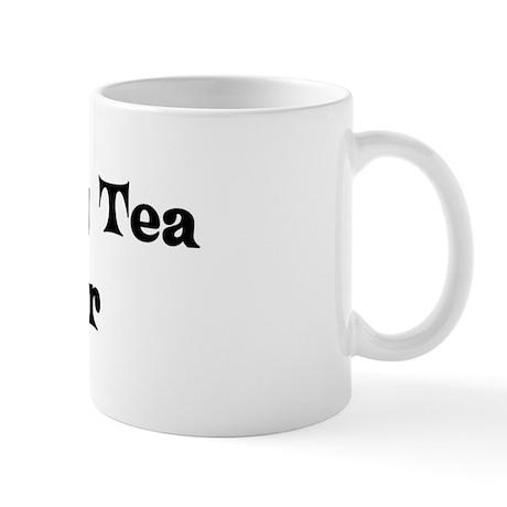 Earl Grey Tea lover Mug