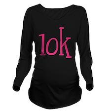 Big Pink 10K Maratho Long Sleeve Maternity T-Shirt
