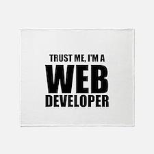 Trust Me, Im A Web Developer Throw Blanket