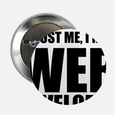 "Trust Me, Im A Web Developer 2.25"" Button"