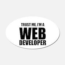 Trust Me, Im A Web Developer Wall Decal