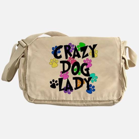 Crazy Dog Lady Messenger Bag