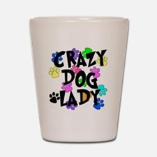 Crazy Dog Lady Shot Glass