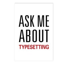 Ask Me About Typesetting Postcards (Package of 8)