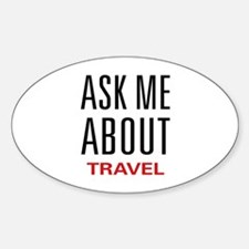 Ask Me About Travel Oval Decal